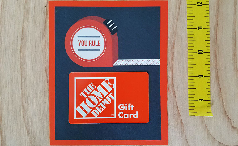 You Rule gift card holder with Home Depot gift card